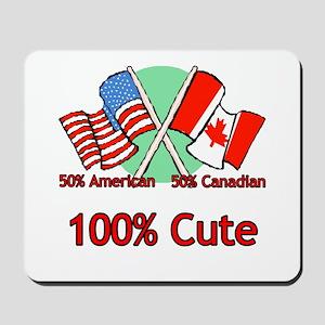 Canadian American 100% Cute Mousepad