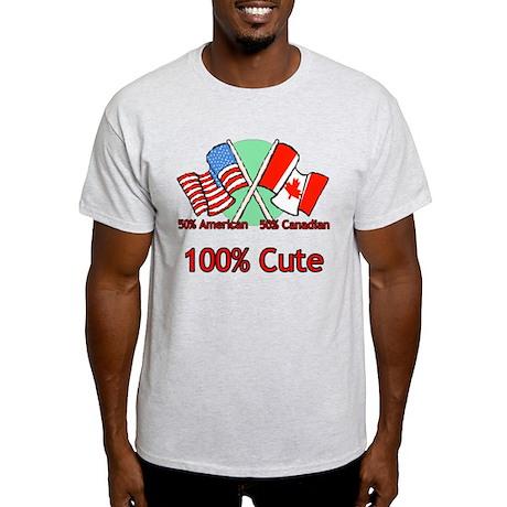 Canadian American 100% Cute Light T-Shirt