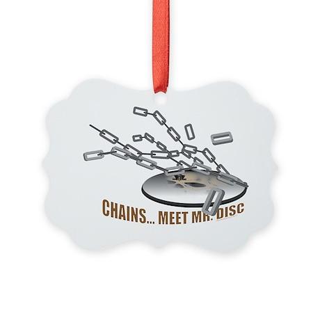 Chains..Meet Mr. Disc Picture Ornament