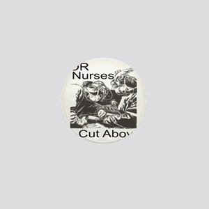 OR Nurses Mini Button