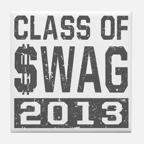 Class Of $WAG 2013 Tile Coaster