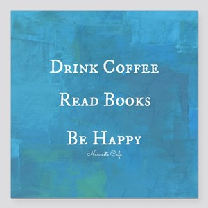 "Drink Coffee, Read Books Square Car Magnet 3"" x 3"""