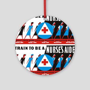 Train to be a nurses aid Round Ornament