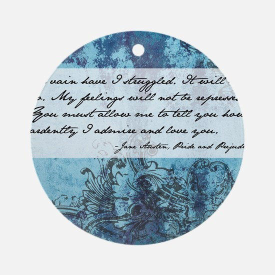 Pride and Prejudice Quote Round Ornament