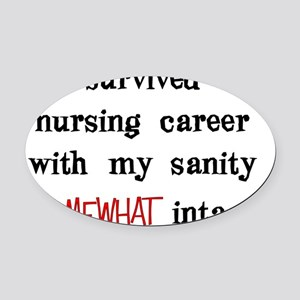 retired nurse t-shirts sanity inta Oval Car Magnet