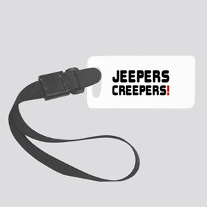 JEEPERS CREEPERS! Small Luggage Tag