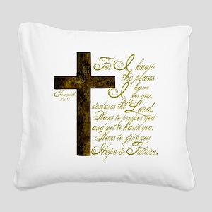 Plan of God Jeremiah 29:11 Square Canvas Pillow