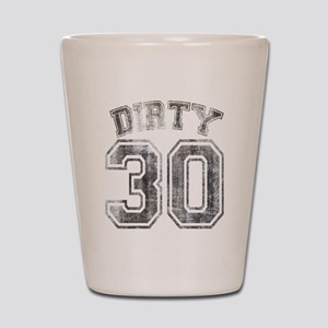 Dirty 30 Grunge Shot Glass