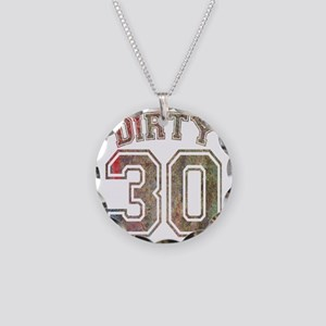 Dirty 30 Grunge 3 Necklace Circle Charm