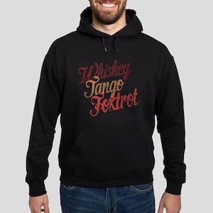 Whiskey Tango Foxtrot Vintage Design Hoodie (dark)