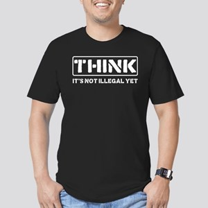Think: It's Not Illegal Men's Fitted T-Shirt (dark