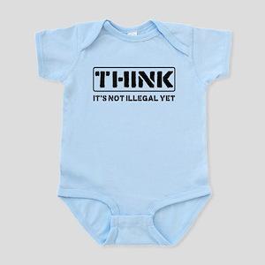 Think: It's Not Illegal Infant Bodysuit