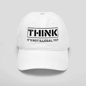 Think: It's Not Illegal Cap