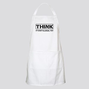 Think: It's Not Illegal Apron