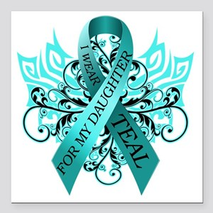 """I Wear Teal for my Daugh Square Car Magnet 3"""" x 3"""""""