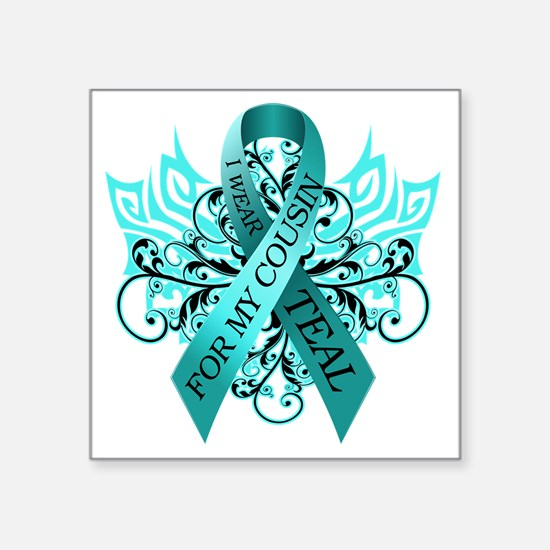 "I Wear Teal for my Cousin Square Sticker 3"" x 3"""