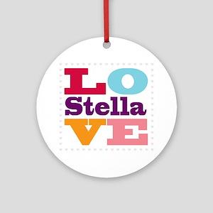 I Love Stella Round Ornament