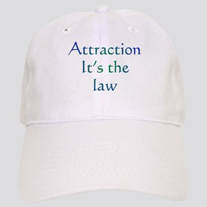 Attraction It's the Law Cap