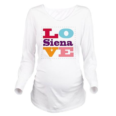 I Love Siena Long Sleeve Maternity T-Shirt