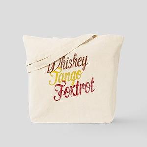 Whiskey Tango Foxtrot Vintage Tote Bag