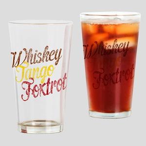 Whiskey Tango Foxtrot Vintage Drinking Glass