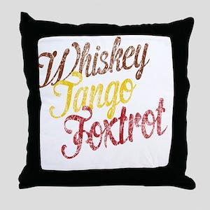 Whiskey Tango Foxtrot Vintage Throw Pillow
