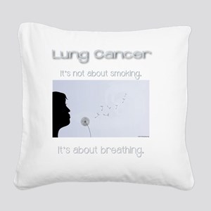 About Breathing Square Canvas Pillow
