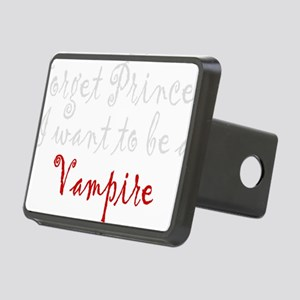Forget Princess I want to Rectangular Hitch Cover