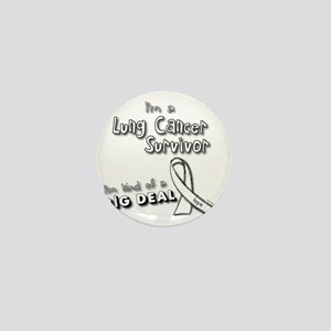Lung Cancer Survivors ARE a big deal! Mini Button