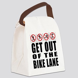 Get out of the bike lane Canvas Lunch Bag