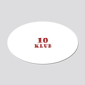 TEN KLUB 20x12 Oval Wall Decal