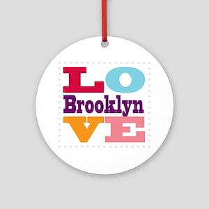 I Love Brooklyn Round Ornament