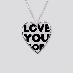 Love You More Necklace Heart Charm