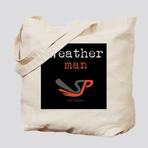 The Weather man Tote Bag