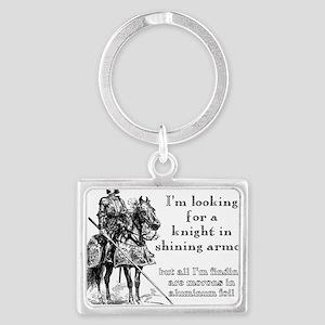 Knight In Shining Armor Funny T Landscape Keychain