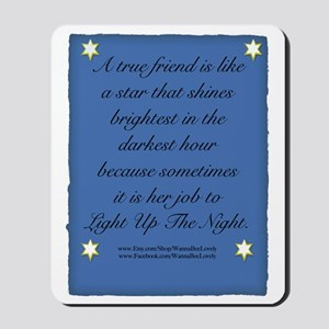 A True Friend Mousepad