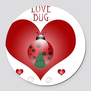 Love Bug - Lady Bug Round Car Magnet