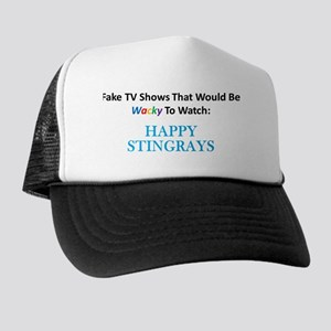 Fake TV Shows Series: HAPPY STINGRAYS Trucker Hat