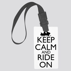 keep calm and ride on... snowmob Large Luggage Tag