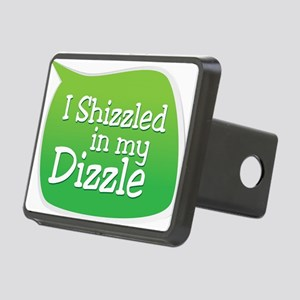 I Shizzled in my Dizzle Rectangular Hitch Cover