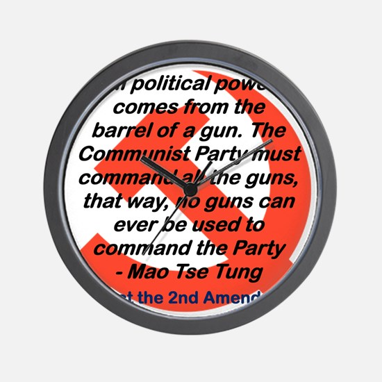 ALL POLITICAL POWER COMES FROM THE GUN Wall Clock