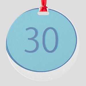 Thirty Round Ornament