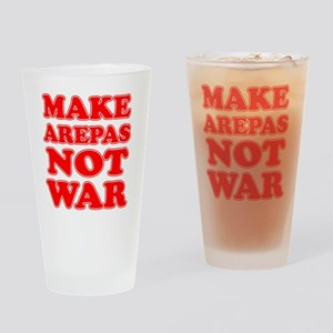 Make Arepas Not War Drinking Glass