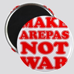 Make Arepas Not War Magnet