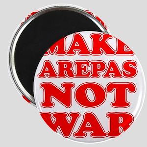 Make Arepas Not War Magnet
