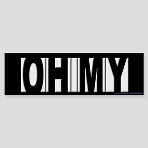 OH MY - Howard Stern Bumper Sticker