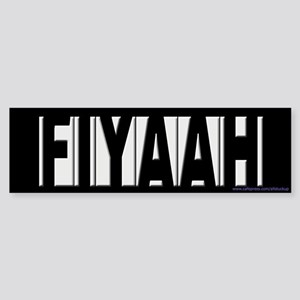 Artie Lange Howard Stern FIYAAH Bumper Sticker
