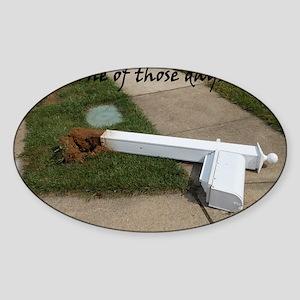 Bad Day Sticker (Oval)