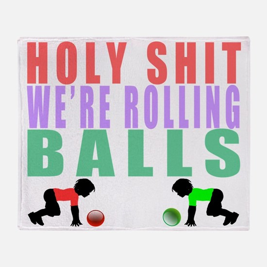 Holy Shit Were Rolling Balls - Music Throw Blanket