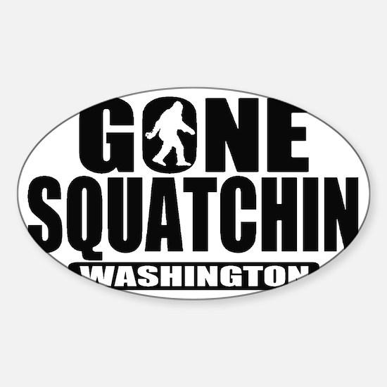 Gone Sqatchin Washington Sticker (Oval)